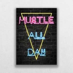 Hustle All Day